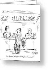 Any Chance Of An Upgrade To A Flight That's Greeting Card