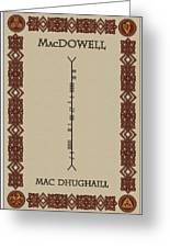 Macdowell Written In Ogham Greeting Card