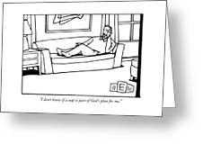 I Don't Know If A Nap Is Part Of God's Plan Greeting Card