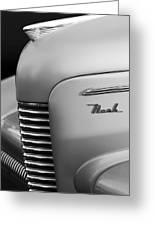 1940 Nash Sedan Grille  Greeting Card