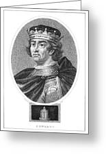 Edward I (1239-1307) Greeting Card