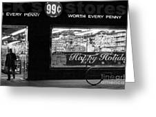 99 Cents - Worth Every Penny Greeting Card