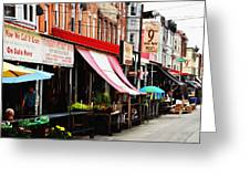 9th Street Italian Market Philadelphia Greeting Card