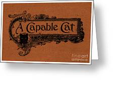 A Capable Cat Sign Greeting Card
