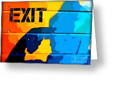 A Colorful Exit  Greeting Card
