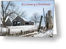 A Country Chrismas With Weathered Barn Greeting Card