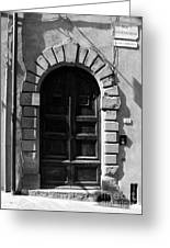 A Door In Tuscany Bw Greeting Card