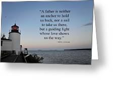 A Father Is Lighthouse Quote Greeting Card
