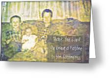 A Father To The Fatherless Greeting Card