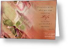 A Fleur De Peau - Happiness Quote 03 Greeting Card