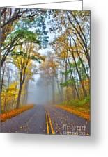 A Foggy Drive Into Autumn - Blue Ridge Parkway Greeting Card
