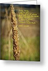 A Grain Of Wheat Greeting Card