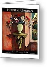 A House And Garden Cover Of A Vase Of Flowers Greeting Card