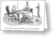 A Job Interviewer Tells An Interviewee Greeting Card