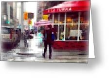 A La Turka In The Rain - Restaurants Of New York Greeting Card