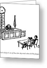A Lawyer Says To Her Client Greeting Card