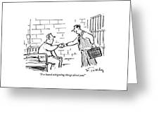 A Lawyer With A Briefcase Shakes The Hand Greeting Card by Mike Twohy