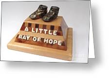 A Little Ray Of Hope  #115 Greeting Card