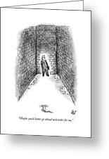 A Man Cornered In An Alleyway Speaks On His Cell Greeting Card