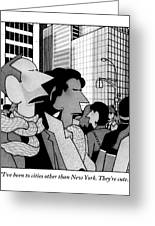 A Man Speaks To His Wife In The Midst Of New York Greeting Card