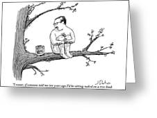 A Naked Man Sitting On A Tree Branch Is Talking Greeting Card