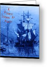 A Pirate Looks At Forty Greeting Card