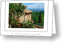A Tuscan View Poster Greeting Card
