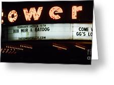 A Valentines Weekend With Ratdog  Tower Theater Marquis Greeting Card