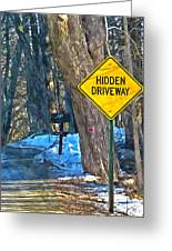 A Yellow Diamond Sign With The Words Hidden Driveway On The Side  Greeting Card