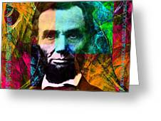 Abe The Broham Lincoln 20140217 Greeting Card