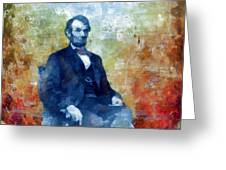 Abraham Lincoln 16th President Of The U.s.a. Greeting Card