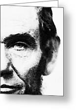 Abraham Lincoln - An American President Greeting Card