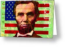 Abraham Lincoln Gettysburg Address All Men Are Created Equal 20140211p68 Greeting Card