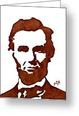 Abraham Lincoln Original Coffee Painting Greeting Card