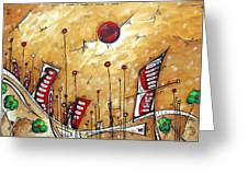 Abstract Art Cityscape Original Painting The Garden City By Madart Greeting Card