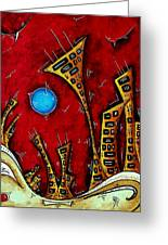 Abstract City Cityscape Art Original Painting Stand Tall By Madart Greeting Card