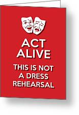 Act Alive Red Greeting Card