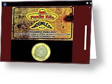 Ad  Pancho Villa Bar  Nogales Sonora Mexico 2013  Greeting Card