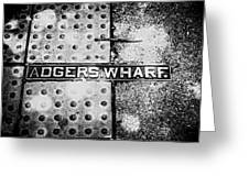 Adgers Wharf Greeting Card