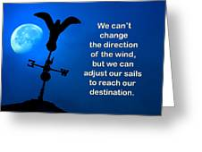 Adjust Our Sails Greeting Card