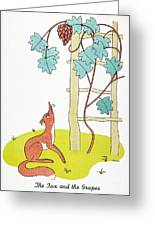 Aesop: Fox And Grapes Greeting Card