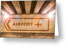 Airport Directions Greeting Card