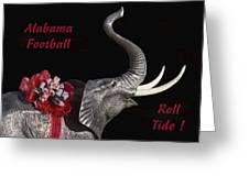 Alabama Football Roll Tide Greeting Card by Kathy Clark
