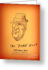 Alabama's Bear Bryant Greeting Card by Greg Moores