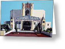 Alhambra Theatre Greeting Card