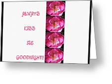 Always Kiss Me Goodnight Pink Greeting Card