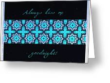Always Kiss Me Goodnight Stars Greeting Card