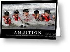 Ambition Inspirational Quote Greeting Card