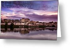 Amboise Castle Loire Valley France Greeting Card