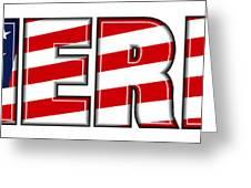 America Stars And Stripes Greeting Card by Fenton Wylam
